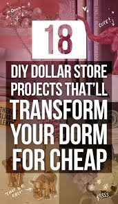 How To Decorate Your Home For Cheap 18 Diy Dollar Store Projects That U0027ll Transform Your Dorm For Cheap