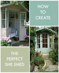 She Sheds Kat Got The Cream How To Create The Perfect She Shed