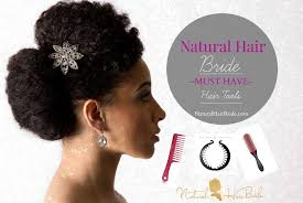 must have hair do for 2015 what you need 9 hair tools for the natural hair bride