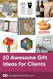 gifts for clients 10 awesome gift ideas for clients scoop industries