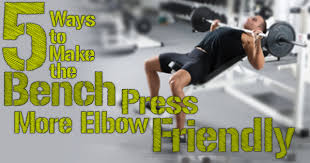 Sore Shoulder From Bench Press 5 Ways To Make The Bench Press More Elbow Friendly Exercises For