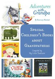 Book List Books For Children My Bookcase Book List Special Children S Books About Grandfathers My