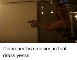diane neal is smoking in that dress yesss meme on me me