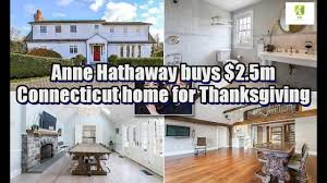 hathaway buys 2 5m connecticut home for thanksgiving