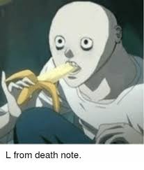 Death Note Meme - l from death note meme on me me