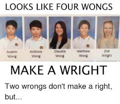 How To Make A Meme With Two Pictures - looks like four wongs anthony claudia matthew zoe anakin wright