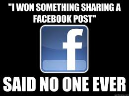How To Post A Meme On Facebook - i won something sharing a facebook post said no one ever why i