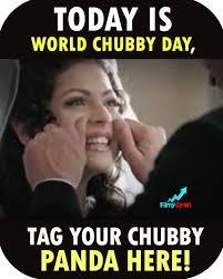 Chubby Meme - filmygyan world chubby day tag your chubby friends facebook