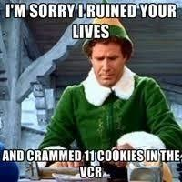 Elf Christmas Meme - just finished watching elf love this film for getting into the