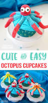super cute u0026 easy octopus cupcakes happiness is homemade
