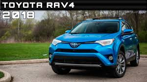 toyota rav4 2018 toyota rav4 review rendered price specs release date youtube