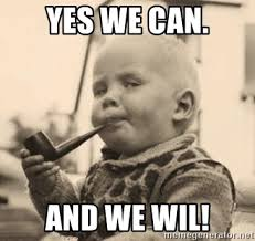 Yes Meme Baby - yes we can and we wil smart baby meme generator