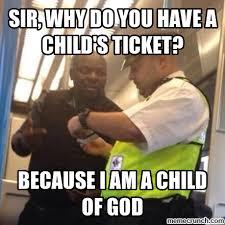 Child Of God Meme - of god