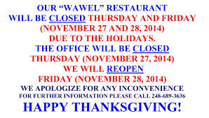 our wawel restaurant will be closed on thursday and friday