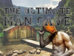 ultimate man cave the ultimate man cave true man cave