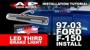 97 03 ford f 150 led third brake light install ajp distributors