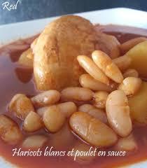 cuisiner haricots blancs haricots blancs loubïas et poulet en sauce délices de