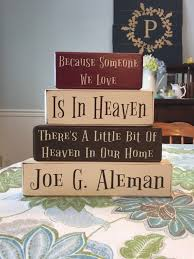 Home Decor Gift Because Someone We Love Is In Heaven U2022 Apple Jack Designs