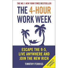 5 day work week booktopia the 4 hour work week escape 9 5 live anywhere and