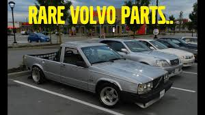 cheap volvo truck parts car meet with the volvo drift truck rare volvo parts youtube