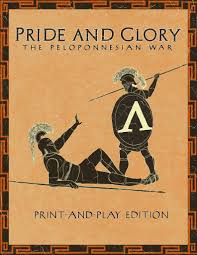pride and glory the peloponnesian war print and play edition