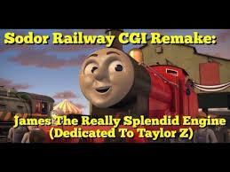 sodor railway cgi remake james the really splendid engine happy