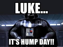 Darth Vader Meme Generator - luke it s hump day star wars darth vader meme generator