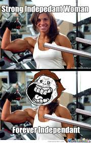 Muscle Woman Meme - strong independent woman by nevermor3 meme center