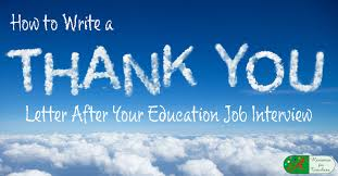 how to write a thank you letter after your education job interview