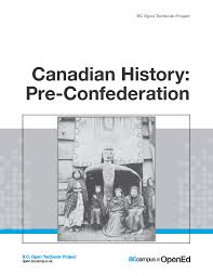history essay sample canadian history essay topics canadian history pre confederation canadian history pre confederation bc open textbook project in the following formats