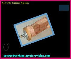 Wooden Lathe Projects Woodworking Plans by Wood Lathe Project Plans 102207 Woodworking Plans And Projects