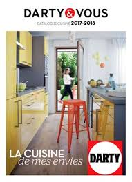 cuisine darty catalogue darty catalogue offres et promos mars 2018 tiendeo