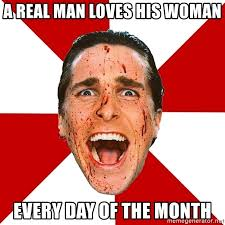 A Real Man Meme - a real man loves his woman meme mydrlynx