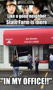 Jake From State Farm Meme - like a good neighbor state farm is there imgur