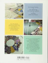 twisted modern quilts with a vintage twist mary w kerr