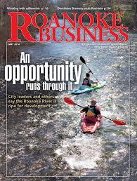 roanoke business may 2016 by veronica garabelli issuu