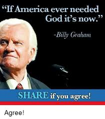 Uf Memes - uf america ever needed god it s now billy graham share if you agree