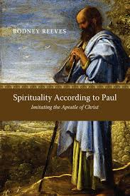 imitation of christ study guide spirituality according to paul imitating the apostle of christ