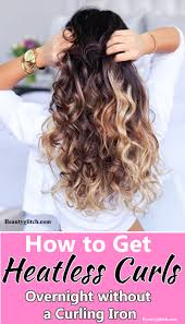 heatless hair styles heatless curls overnight no heat curls for short and medium hairs