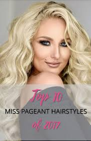 pageant hair that wins the most the 25 best big pageant hair ideas on pinterest bombshell hair
