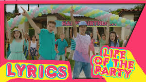 kidz bop kids life of the party lyrics youtube