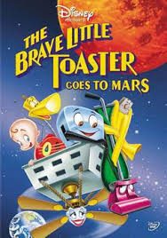 Brave Little Toaster Radio The Brave Little Toaster Goes To Mars Wikipedia