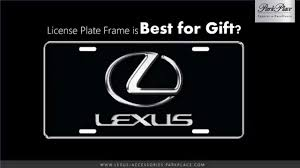 lexus ct200h license plate bulb lexus license plate frames park place youtube