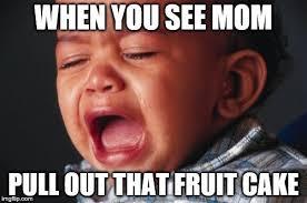 Fruitcake Meme - unhappy baby meme imgflip