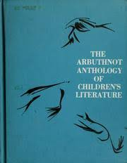 Arbuthnot Anthology of Children's Literature