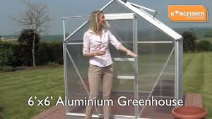6ft X 8ft Greenhouse Kingfisher 6ft X 6ft Aluminium Greenhouse Youtube