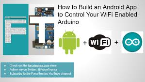 android app to how to build an android app to your wifi enabled arduino