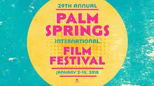 2018 film festival palm springs international film festival
