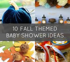 fall themed baby shower ideas 10 fab ideas for a fall themed baby