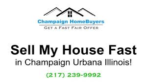 sell my house fast champaign urbana illinois champaign real